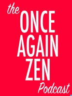 Once Again Zen (11) - Racism, Protests, and Silence - 1 of 2
