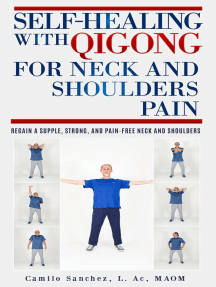 Self-Healing with Qigong for Neck and Shoulder Pain: Self-Healing with Qigong, #2