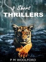 Three Short Thrillers