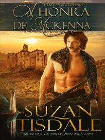 A Honra de McKenna: A Saga do Clã McKenna