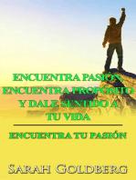 Encuentra tu pasión