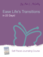 Ease Life's Transitions in 22 Days!