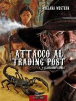 Attacco al Trading Post