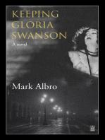 Keeping Gloria Swanson