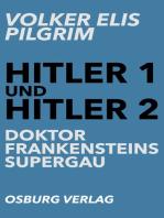Hitler 1 und Hitler 2