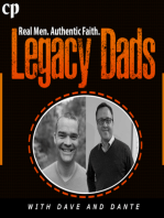 Legacy Dads Episode #32 - Common Themes of Dysfunctional Families and Behavior Issues