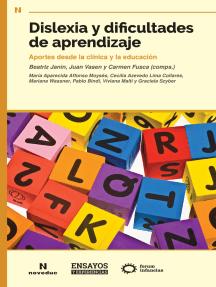 Dislexia y dificultades de aprendizaje: Aportes desde la clínica y la educación
