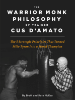 The Warrior Monk Philosophy of Trainer Cus D'Amato