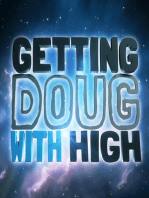 EP 3 Anthony Jeselnik - Getting Doug with High