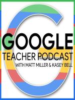 Empower Teachers with the Google Teacher Tribe Podcast – GTT001