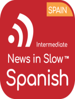 News in Slow Spanish - #533 - Best Spanish Program for Intermediate Learners