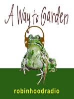 A Way to Garden with Margaret Roach – June 11 – Scott Freeman on Saving Tarboo Creek