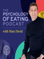 Why Can't I Lose Weight?-Spiritual Lessons We Can Learn from Weight- Part 2 with Marc David- Psychology of Eating Podcast