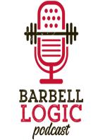 #36 - Barbell Logic Extra