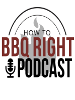 Malcom Reed's HowToBBQRight Podcast Episode 6