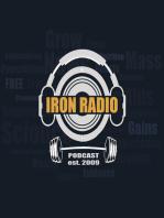 Episode 126 IronRadio - Topic Gym Talk, Unhealthy Strength Sports