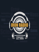 Episode 15 IronRadio - Guest Patrick Ward - Topic Stay Lean vs Get Big and Strong