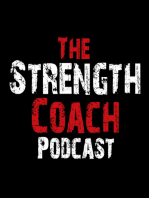 Episode 34.5- Special Episode of The Strength Coach Podcast