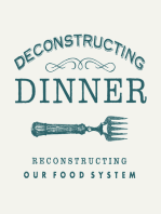 Deconstructing Dinner at the Dairy Farmers of Canada / Rally for Farms, Farmers & Food Security