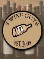 3 Wine Guys - Blogcast 4