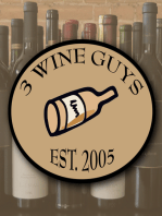 3 Wine Guys - What are We Drinking? Blogcast 12