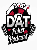 Mark-Up Debate, Bot Refunds & A Guy Bets It All On Tiger - DAT Poker Podcast Episode #28