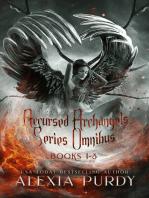 Accursed Archangels Series Omnibus Books 1-3