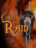 LEGION BETA Special Report - Convert to Raid presents