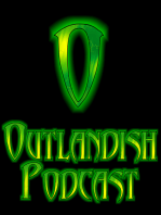 Outlandish Episode 400 09-07-18