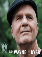 Dr. Wayne W. Dyer - Transcending Fear in Your Daily Life