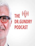 Dr. Gundry's Top Longevity Myths, Revealed