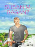 Bratwurst and Bridges