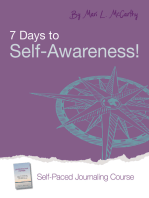 7 Days to Self-Awareness!