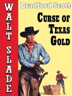 Curse of Texas Gold