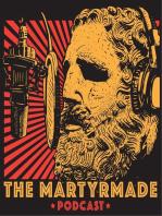 MartyrMade Podcast #13 – God's Socialist, pt. 3