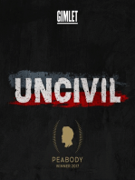 Uncivil Presents