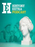 History Extra podcast - April 2009 - Part 1