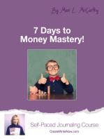 7 Days to Money Mastery!