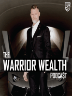 Dollars Follow Value | Warrior Wealth | Ep 008