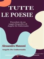 Tutte le poesie (Precedute da un saggio biografico di Angelo De Gubernatis)