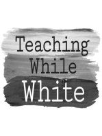 Whiteness Visible (Part 1)