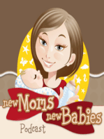 Early Childhood Development and the Importance of Relaxing With Your Baby - NMNB Ep35