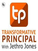 Education A Noble Profession with Tom Braddock Transformative Principal 172
