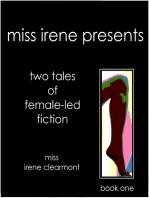 Miss Irene Presents - Book One