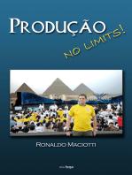 Produção no limits!