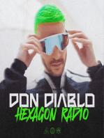 Don Diablo Hexagon Radio Episode 20