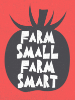 What Nobody Told Me About Small Farming