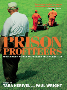 Prison Profiteers: Who Makes Money from Mass Incarceration