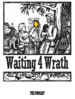 Waiting 4 Wrath - Episode 217 - The One Where We Have A Miller And Go All Year One