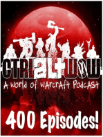 Ctrl Alt WoW Episode 560 - The Whole Nine Yards!